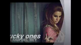 Lana Del Rey - Lucky Ones (lyrics)