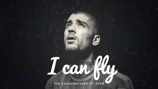 The chainsmokers ft,zayn _I can fly (offcial Audio
