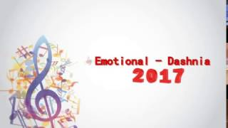 Emotional - Dashnia 2017