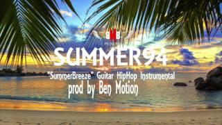 """Summer94 """"SummerBreeze"""" Guitar HipHop Instrumental"""