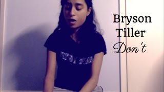 Bryson Tiller - Don't (Cover)