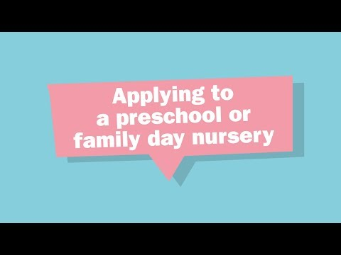 Applying to a preschool or family day nursery