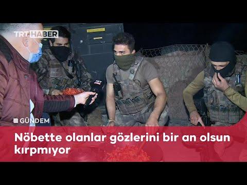 TRT Haber ekipleri, sınırın sıfır noktasında polislerle sahur yaptı
