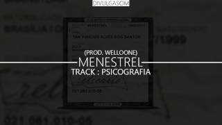 Menestrel - Psicografia (Prod. Welloone) [DOWNLOAD]