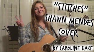 """Stitches"" -Shawn Mendes Live Acoustic Cover- Caroline Dare"