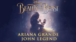 Ariana Grande, John Legend   Beauty and the Beast From 'Beauty and the Beast'Audio Only