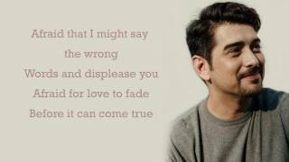 Ian Veneracion   Afraid For Love To Fade Lyrics   YouTube