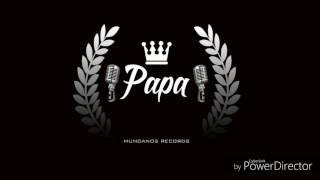 Papa - Si No Estas Conmigo Ft. Amillo - Mundanos Records - 2017