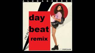 AlunaGeorge Feat POPCAAN. I'm in Control (DayBeat Remix)