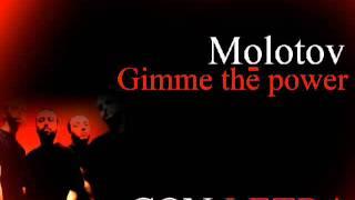 Gimme the power - CON LETRA (Molotov)