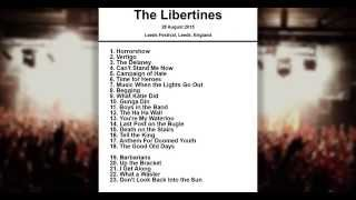 The Libertines Setlist - Leeds Festival - Leeds - England - 28 August 2015