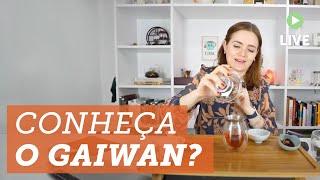 Você sabe o que é o Gaiwan? ?