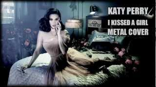 Katy Perry - I Kissed A Girl (Metal Cover by Jotun Studio)