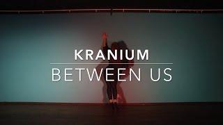KRANIUM - Between Us by JacQueline ENOUGH