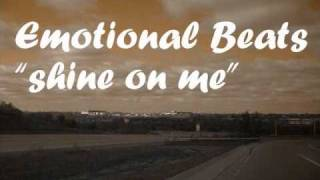 """Emotional Beats - """"Shine On Me"""" instrumental (good for fast rap song)"""