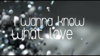 I Want To Know What Love Is - Mariah Carey (Lyrics)