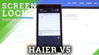 How to Set Up Screen Lock on HAIER V5 - Add Pattern / Password