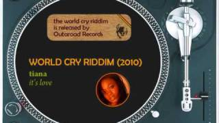 World Cry Riddim Mix (2010): Delus, Konshens, Tiana, Alibra
