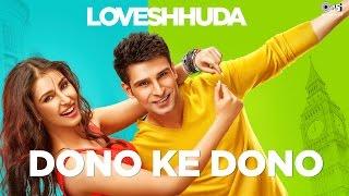 Dono Ke Dono - Loveshhuda   Latest Bollywood Song   Girish, Navneet   Parichay, Neha Kakkar width=