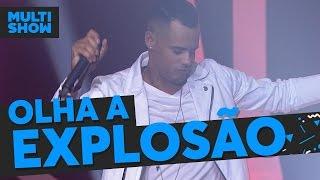 Olha a Explosão | Funk | Música Boa Ao Vivo | Música Multishow