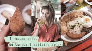 3 Restaurantes de Comida Brasileira em São Paulo | Onde Comer?