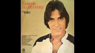 Carlos Alexandre - Queria Eu - 1979