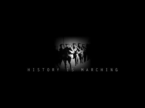 Trailer | History is Marching