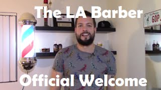 Official LA Barber Welcome (2014 Archived Video)