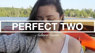 Perfect Two - Auburn Cover | Laura Rychlik