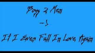 Boyz II Men   if I Ever Fall In Love Again