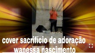 Damares - Sacrifício e Adoração(wanessa nascimento)