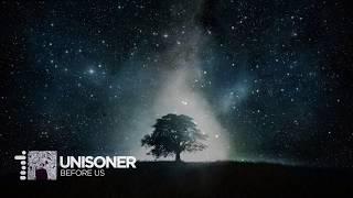 [Melodic Dubstep] - Unisoner - Before Us