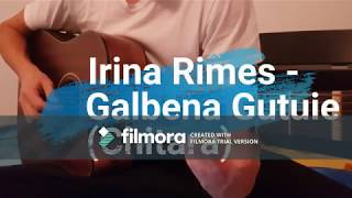 Irina Rimes - Galbena Gutuie (Chitara) |Melodie : Nica Zaharia |
