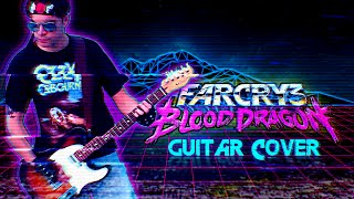 Far Cry 3: Blood Dragon Theme (Guitar Cover)