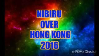 NIBIRU.. Amazing footage over Hong Kong 2016