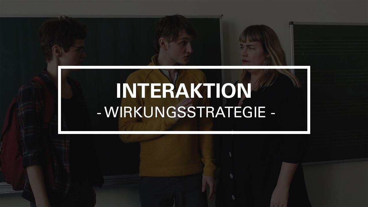 Lernvideo zu Wirkungsstrategien: Interaktion