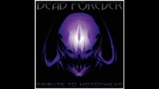 Overkill - Black Witchery - Dead Forever: A Tribute to Motorhead