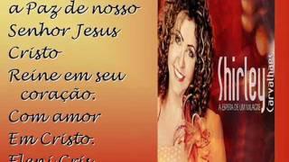 SHIRLEY CARVALHAES- A VOZ DO SILÊNCIO. CD: A ESPERA DE UM MILAGRE 2011 ( Legendado)