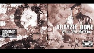 Krayzie Bone - Da Thugs (Thug On Da Line)