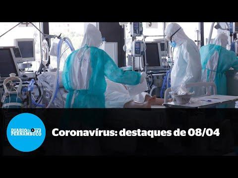 A pandemia em Pernambuco - destaques de 8 de abril