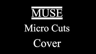 Micro Cuts Muse - Cover w/Manson DL-1