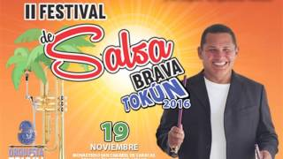 Orquesta Tokún - 2do Promo Festival de Salsa Brava Tokún 2016