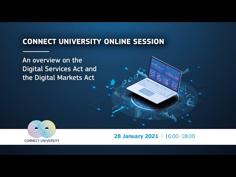 An overview on the Digital Services Act and the Digital Markets Act | CONNECT University photo