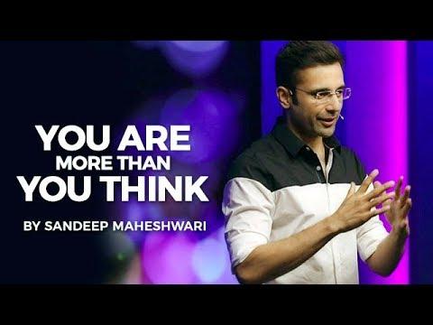 You Are More Than You Think - By Sandeep Maheshwari I Hindi