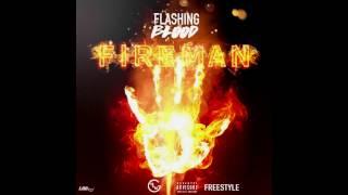 Flashing Blood  - Fireman