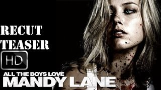 All the Boys Love Mandy Lane 2006 Teaser-Trailer ReCut
