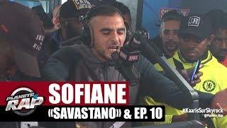 "Sofiane ""Freestyle Savastano"" & Ep.10 en live #PlanèteRap"