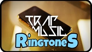 Top5 [TRAP RINGTONES] For Your Mobile! | Android Mechanics