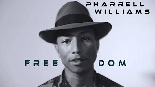 Pharrell Williams - Freedom /Lyrics