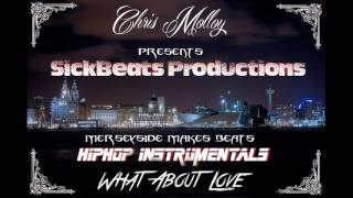 What About Love - HipHop Instrumental w/hook.